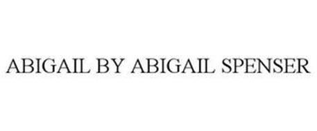ABIGAIL BY ABIGAIL SPENSER