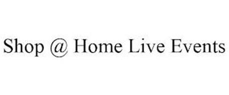 SHOP @ HOME LIVE EVENTS