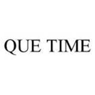 QUE TIME