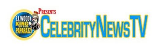 CELEBRITYNEWSTV PRESENTS E.L. WOODY KING OF THE PAPARAZZI
