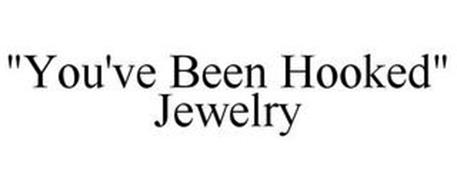 """""""YOU'VE BEEN HOOKED"""" JEWELRY"""