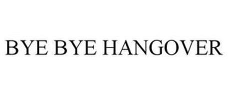 BYE BYE HANGOVER