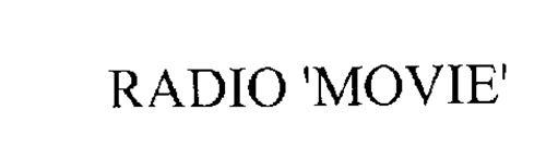 RADIO 'MOVIE'
