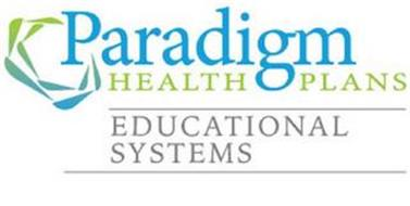 PARADIGM HEALTH PLANS EDUCATIONAL SYSTEMS