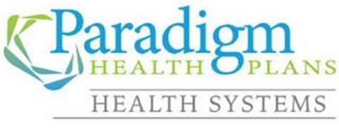PARADIGM HEALTH PLANS HEALTH SYSTEMS