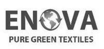 ENOVA PURE GREEN TEXTILES