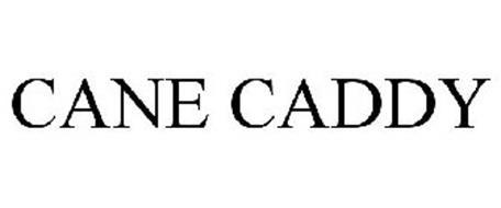 CANE CADDY
