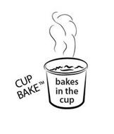 BAKES IN THE CUP CUP BAKE