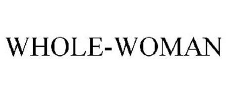 WHOLE-WOMAN