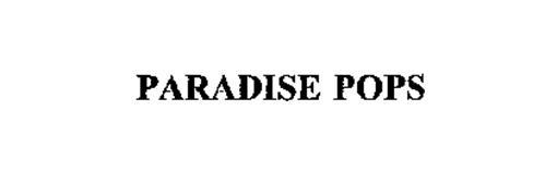 PARADISE POPS