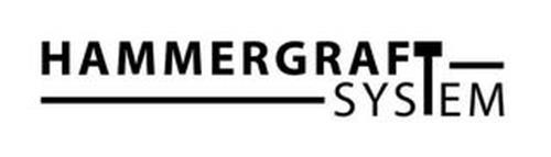 HAMMERGRAFT SYSTEM