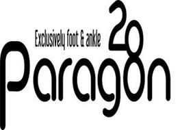 PARAGON 28 EXCLUSIVELY FOOT & ANKLE