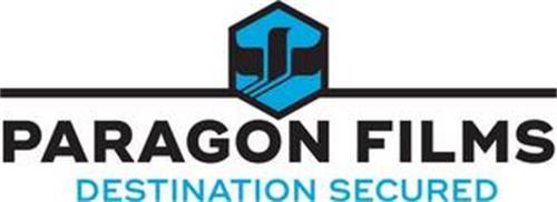 PARAGON FILMS DESTINATION SECURED