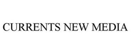 CURRENTS NEW MEDIA