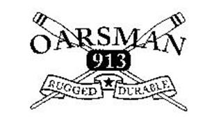 OARSMAN 913 RUGGED DURABLE