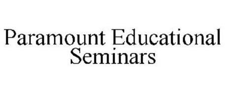 PARAMOUNT EDUCATIONAL SEMINARS