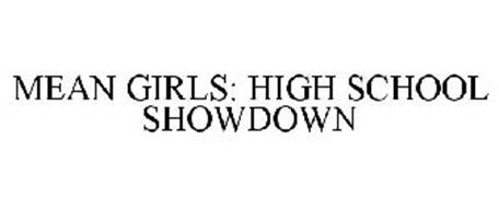 MEAN GIRLS: HIGH SCHOOL SHOWDOWN