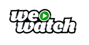 WE WATCH