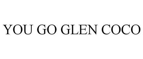 YOU GO GLEN COCO Trademark of Paramount Pictures ...