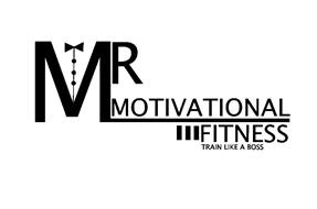 MR MOTIVATIONAL FITNESS TRAIN LIKE A BOSS