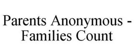 PARENTS ANONYMOUS - FAMILIES COUNT