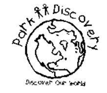 PARK DISCOVERY DISCOVER OUR WORLD