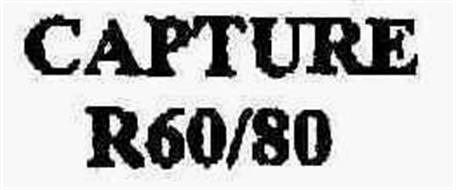 CAPTURE R60/80