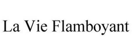 LA VIE FLAMBOYANT
