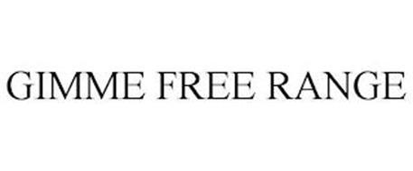 GIMME FREE RANGE