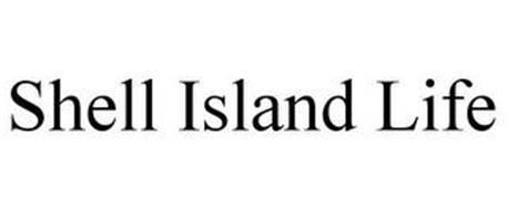 SHELL ISLAND LIFE