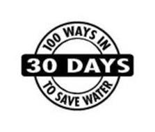 100 WAYS IN 30 DAYS TO SAVE WATER