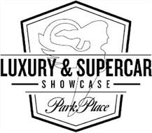 LUXURY & SUPERCAR SHOWCASE PARK PLACE