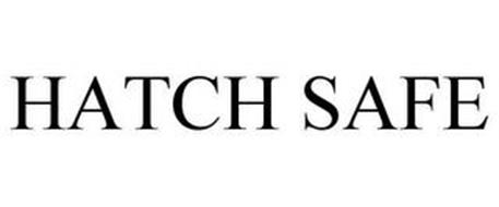 HATCH SAFE