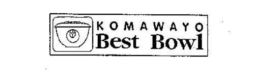 KOMAWAYO BEST BOWL