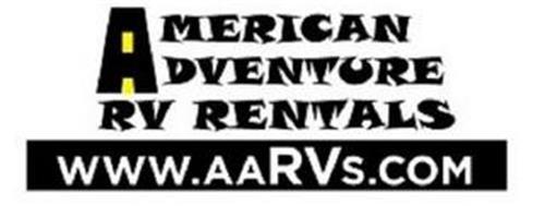 AMERICAN ADVENTURE RV RENTALS WWW.AARVS.COM