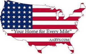 """YOUR HOME FOR EVERY MILE"" - AARVS.COM"
