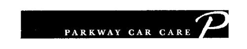 PARKWAY CAR CARE P