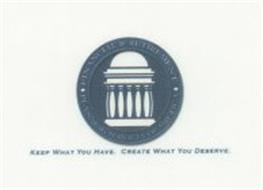 FINANCIAL & RETIREMENT PLANNING SERVICES OF AMERICA KEEP WHAT YOU HAVE. CREATE WHAT YOU DESERVE.