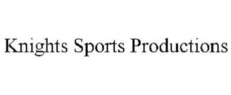 KNIGHTS SPORTS PRODUCTIONS