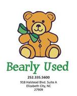 BEARLY USED 252.335.5600 918 HALSTEAD BLVD SUITE A ELIZABETH CITY NC 27909