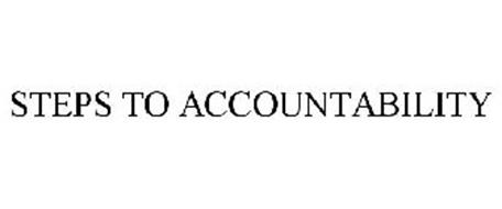 STEPS TO ACCOUNTABILITY