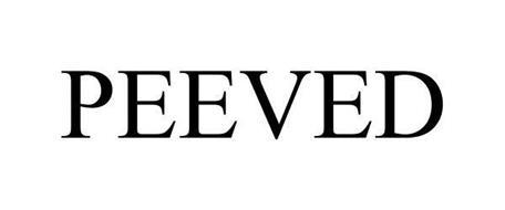 PEEVED