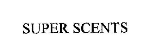 SUPER SCENTS