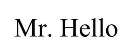 MR. HELLO