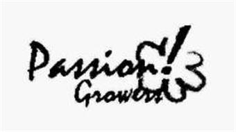 PASSION GROWERS!