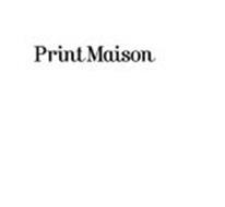 PRINT MAISON