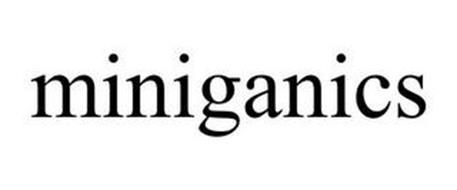 MINIGANICS