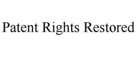PATENT RIGHTS RESTORED