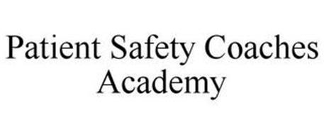 PATIENT SAFETY COACHES ACADEMY