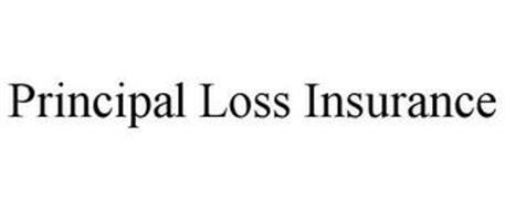 PRINCIPAL LOSS INSURANCE